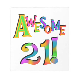 Awesome 21 Birthday T-shirts and Gifts Notepad