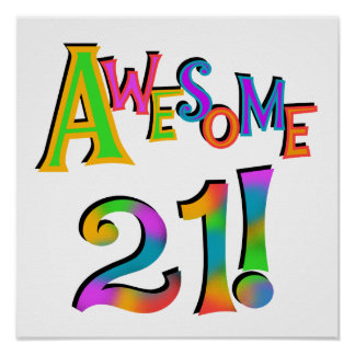 Awesome 21 Birthday T-shirts and Gifts Posters