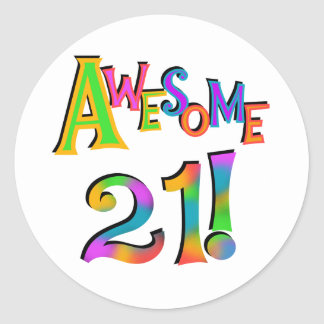 Awesome 21 Birthday T-shirts and Gifts Classic Round Sticker