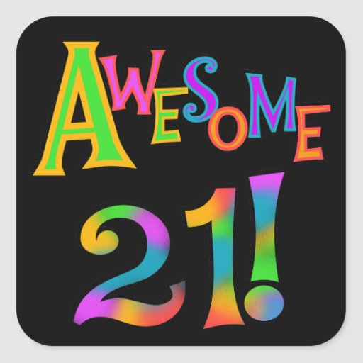 Awesome 21 Birthday T-shirts and Gifts Square Sticker
