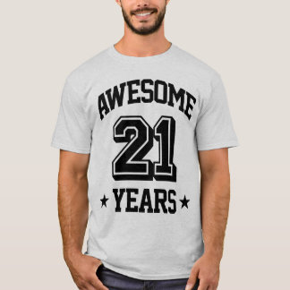 Awesome 21 Years T-Shirt