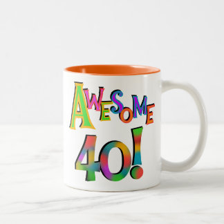 Awesome 40 Birthday T-shirts and Gifts Two-Tone Coffee Mug