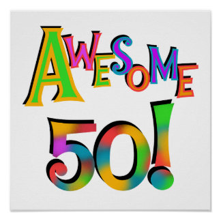 Awesome 50 Birthday T-shirts and Gifts Poster