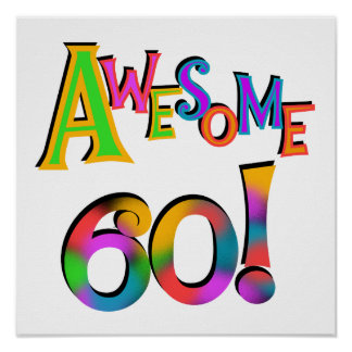 Awesome 60 Birthday T-shirts and Gifts Poster
