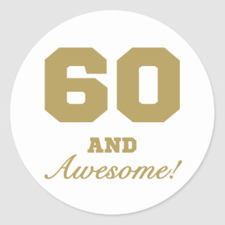 Awesome 60th Birthday Round Sticker