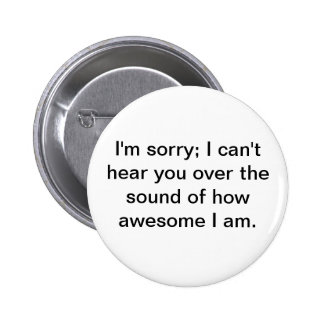 Awesome! 6 Cm Round Badge