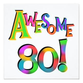 Awesome 80 Birthday T-shirts and Gifts Card