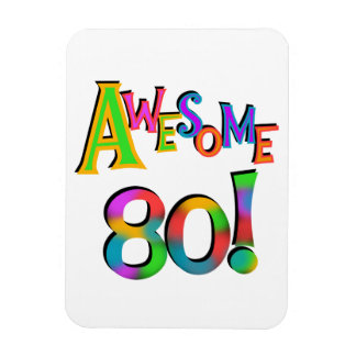 Awesome 80 Birthday T-shirts and Gifts Magnet
