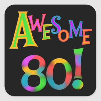 Awesome 80 Birthday T-shirts and Gifts Square Sticker