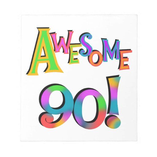 Awesome 90 Birthday T-shirts and Gifs Memo Notepads