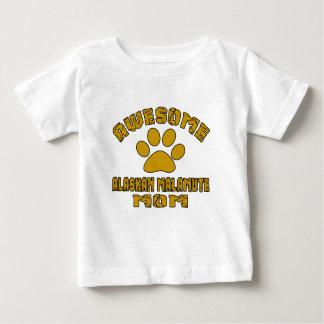 AWESOME ALASKAN MALAMUTE MOM BABY T-Shirt