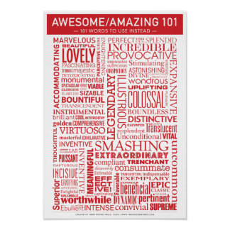 Awesome/Amazing 101: 101 Words to Use Instead Poster