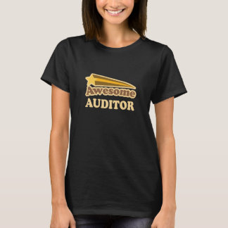 Awesome Auditor Gift T-Shirt