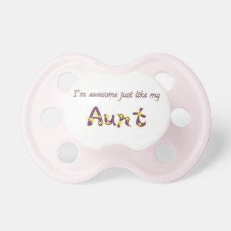 Awesome Aunt Baby Pacifier