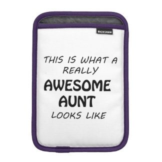 Awesome Aunt iPad Mini Sleeve