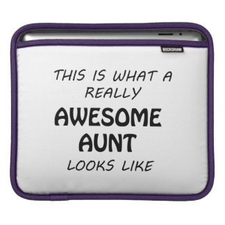 Awesome Aunt iPad Sleeve