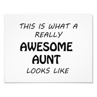 Awesome Aunt Photo Print