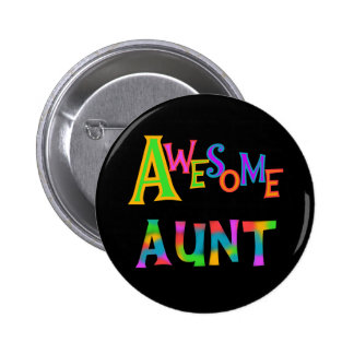 Awesome Aunt T-shirts and Gifts 6 Cm Round Badge