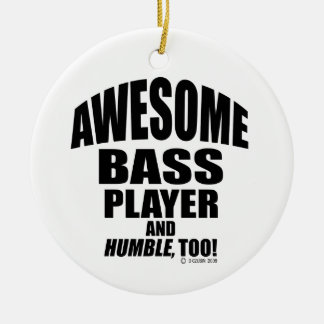 Awesome Bass Player Ceramic Ornament