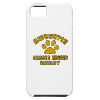 AWESOME BASSET HOUND DADDY CASE FOR THE iPhone 5