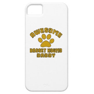 AWESOME BASSET HOUND DADDY iPhone 5 COVERS