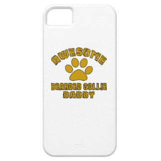 AWESOME BEARDED COLLIE DADDY iPhone 5 CASES
