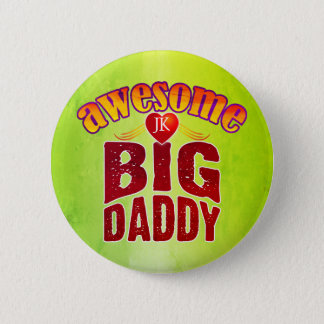 AWESOME BIG DADDY (Your Initials) 6 Cm Round Badge