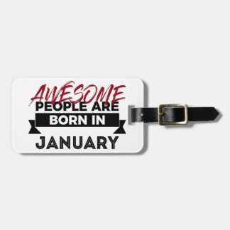 Awesome Born In January Babies Birthday Luggage Tag