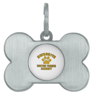 AWESOME BOSTON TERRIER DADDY PET TAGS