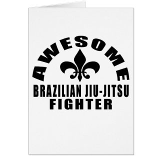 AWESOME BRAZILIAN JIU-JITSUAFIGHTER CARD