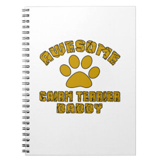 AWESOME CAIRN TERRIER DADDY NOTE BOOK