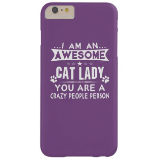 Awesome Cat Lady Barely There iPhone 6 Plus Case