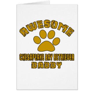 AWESOME CHESAPEAKE BAY RETRIEVER DADDY CARD