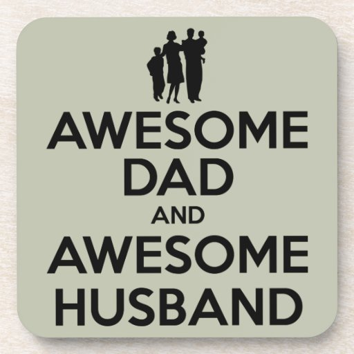 Awesome Dad And Awesome Husband Beverage Coaster