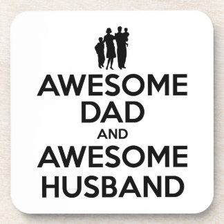 Awesome Dad And Awesome Husband Drink Coaster