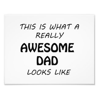 Awesome Dad Photo Print
