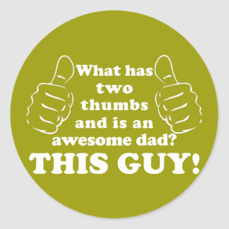 Awesome dad with thumbs round sticker