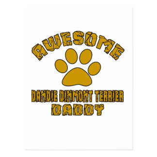 AWESOME DANDIE DINMONT TERRIER DADDY POSTCARD