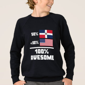 Awesome Dominican American Sweatshirt
