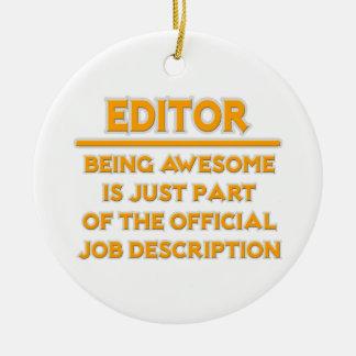 Awesome Editor .. Official Job Description Ceramic Ornament