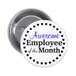 Awesome Employee of the Month 6 Cm Round Badge