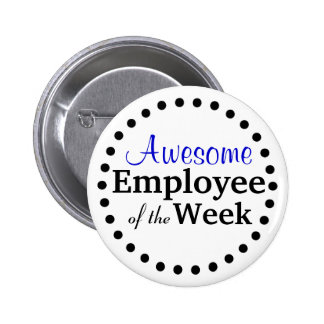 Awesome Employee of the Week Pins