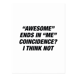 Awesome Ends In Me Postcard