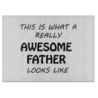 Awesome Father Cutting Board