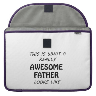Awesome Father Sleeve For MacBooks