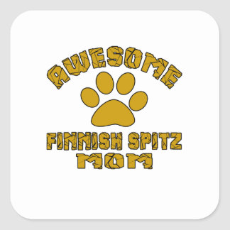 AWESOME FINNISH SPITZ MOM SQUARE STICKER