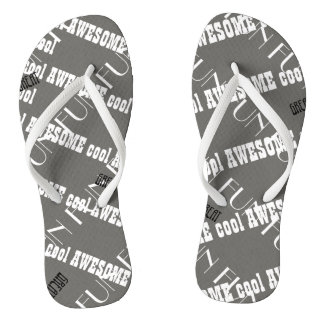 Awesome flip flops with the words Cool, Fun, Great