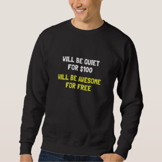 Awesome For Free Sweatshirt