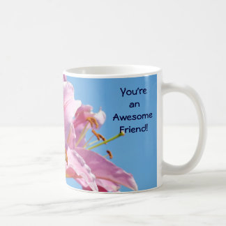 Awesome Friend! Coffee Mug Holiday gifts Lilies