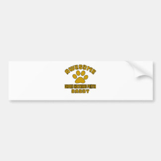 AWESOME GERMAN SHORTHAIRED POINTER DADDY BUMPER STICKER
